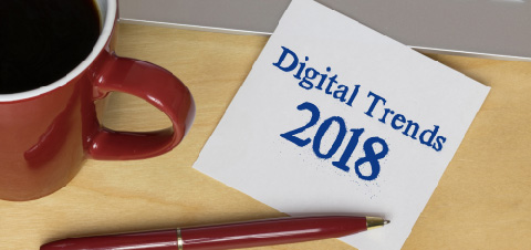 10 Digital Marketing Trends that will Dominate in 2018